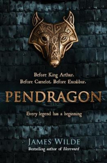 Pendragon av James Wilde (Heftet)