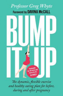 Bump it Up av Greg Whyte (Heftet)