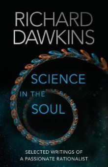 Science in the Soul av Richard Dawkins (Innbundet)