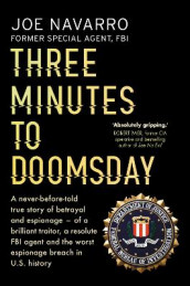 Three minutes to doomsday av Joe Navarro (Heftet)