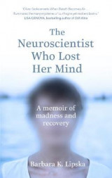 Omslag - The Neuroscientist Who Lost Her Mind