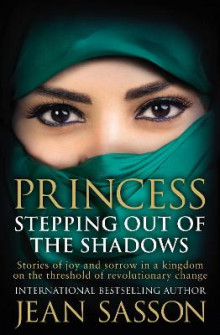 Princess: Stepping Out Of The Shadows av Jean Sasson (Heftet)