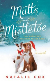 Mutts and Mistletoe av Natalie Cox (Heftet)