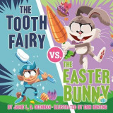 Omslag - The Tooth Fairy vs. the Easter Bunny