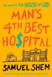 Man's 4th Best Hospital av Samuel Shem (Heftet)