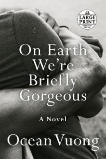 On Earth We're Briefly Gorgeous av Ocean Vuong (Heftet)