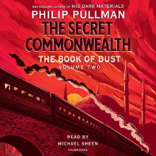 The Book of Dust: The Secret Commonwealth (Book of Dust, Volume 2) av Philip Pullman (Lydbok-CD)