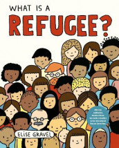 What Is a Refugee? av Elise Gravel (Innbundet)