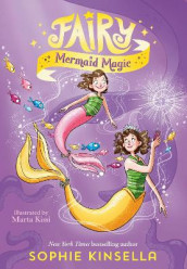 Fairy Mom and Me #4: Fairy Mermaid Magic av Sophie Kinsella (Innbundet)