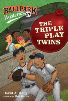 Ballpark Mysteries #17: The Triple Play Twins av David A Kelly (Heftet)