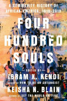 Four Hundred Souls av Ibram X. Kendi og Kiesha N. Blain (Innbundet)