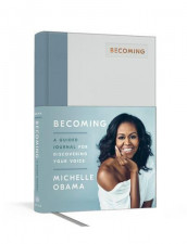 Becoming: A Guided Journal for Discovering Your Voice av Michelle Obama (Innbundet)