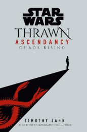 Star Wars: Thrawn Ascendancy (Book I: Chaos Rising) av Timothy Zahn (Innbundet)