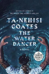 The Water Dancer (Oprah's Book Club) av Ta-Nehisi Coates (Heftet)