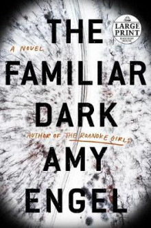 The Familiar Dark av Amy Engel (Heftet)