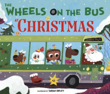 The Wheels on the Bus at Christmas (Innbundet)