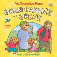 Grandparents are Great! av Stan Berenstain og Jan Berenstain (Innbundet)