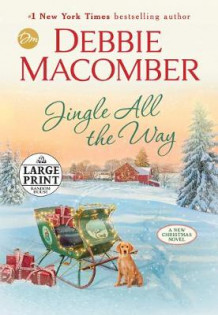 Jingle All the Way av Debbie Macomber (Heftet)