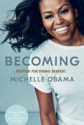 Becoming: Adapted for Young Readers av Michelle Obama (Innbundet)
