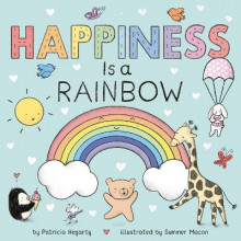 Happiness Is a Rainbow av Patricia Hegarty (Kartonert)