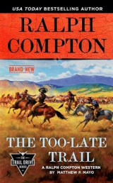 Omslag - Ralph Compton The Too-late Trail