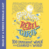 Omslag - Good Night Stories for Rebel Girls: 100 Immigrant Women Who Changed the World