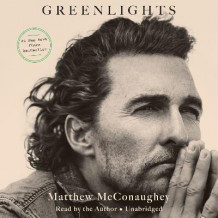 Greenlights av Matthew McConaughey (Lydbok-CD)