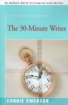 The 30-Minute Writer av Connie Emerson (Heftet)