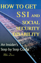 How to Get SSI & Social Security Disability av Mike Davis (Heftet)
