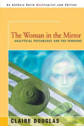 The Woman in the Mirror av Claire Douglas (Heftet)