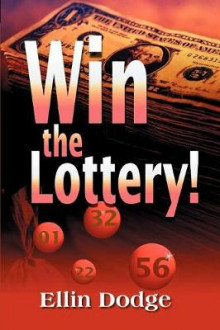 Win the Lottery! av Ellin Dodge (Heftet)