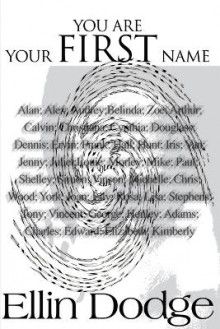 You Are Your First Name av Ellin Dodge (Heftet)