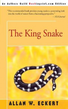 The King Snake av Allan W Eckert (Heftet)