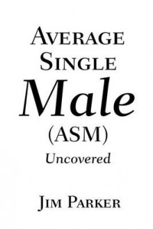 Average Single Male av James Parker (Heftet)