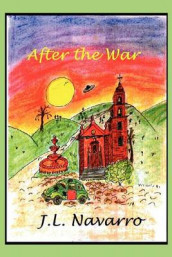 After the War av Joe L Navarro (Heftet)