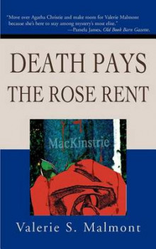 Death Pays the Rose Rent av Valerie S Malmont (Heftet)