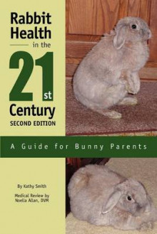 Rabbit Health in the 21st Century Second Edition av Kathy Smith (Heftet)