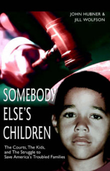 Somebody Else's Children av John Hubner og Jill Wolfson (Heftet)