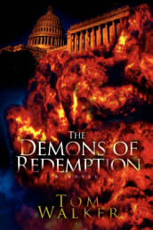 The Demons of Redemption av Tom Walker (Heftet)