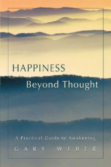 Happiness Beyond Thought av Gary Weber (Heftet)