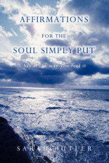 Affirmations for the Soul Simply Put av Sarah Butler (Heftet)