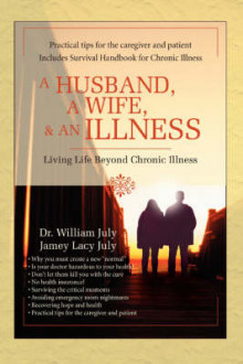 A Husband, a Wife, & an Illness av Dr William July, William July og Dr William July (Heftet)