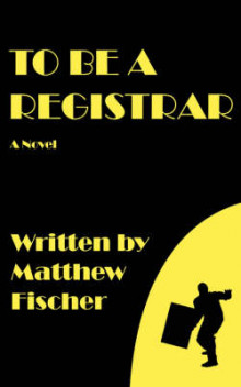 To Be a Registrar av Matthew Fischer (Heftet)