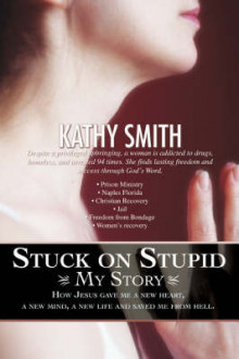 Stuck on Stupid av Kathy Smith (Heftet)