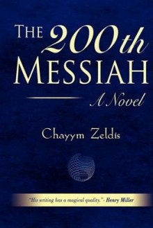 The 200th Messiah av Chayym Zeldis (Heftet)