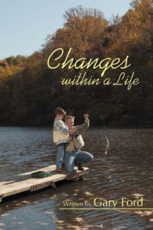 Changes Within a Life av Gary Ford (Heftet)