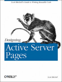 Designing Active Server Pages av Scott Mitchell (Bok uspesifisert)