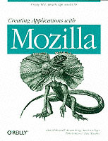 Creating Applications with Mozilla av David Boswell, Brian King, Ian Oeschger og Pete Collins (Heftet)
