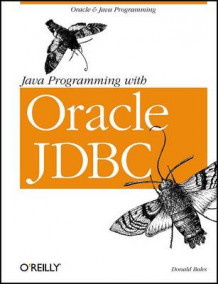 Java Programming with Oracle JDBC av Donald Bales (Heftet)