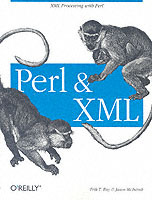 Perl and XML av Erik T. Ray og Jason McIntosh (Heftet)